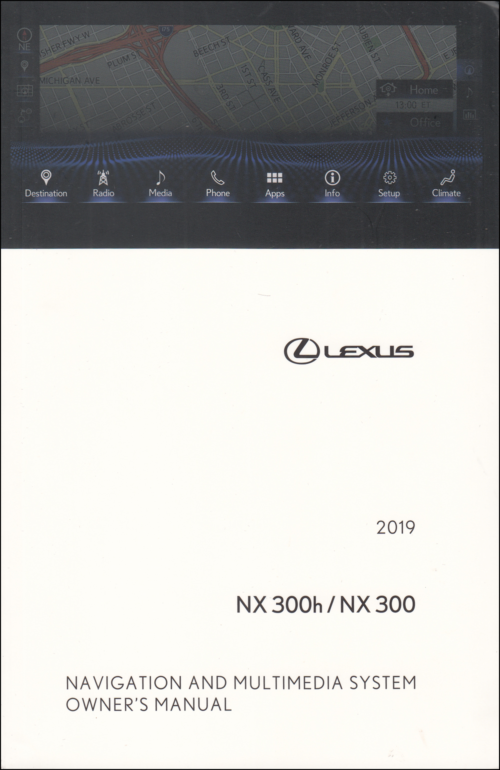 2019 Lexus NX Navigation System Owners Manual Original