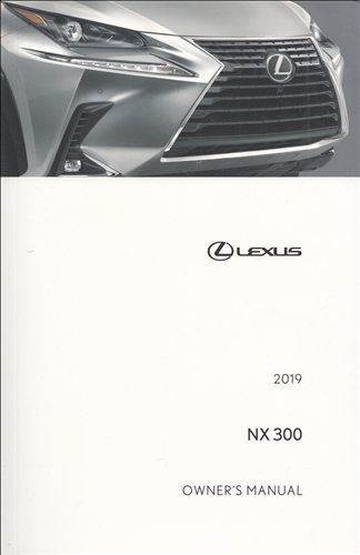 early 2019 Lexus NX300 Owner's Manual Original
