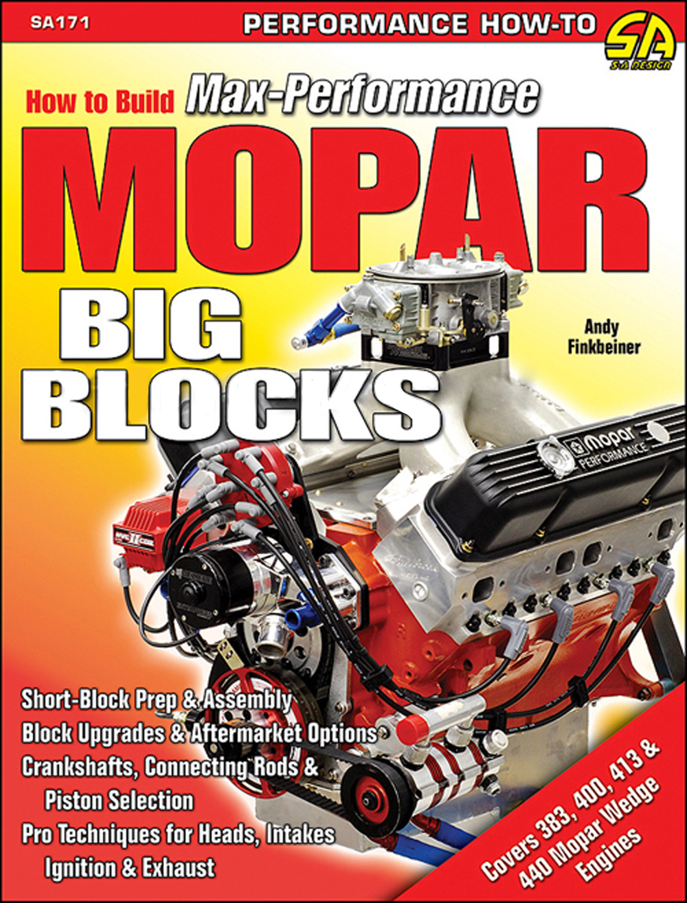 1958-1978 How to Build Max-Performance Mopar Big Blocks