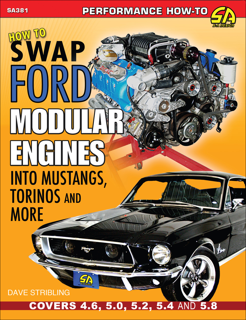 How To Swap Ford Modular Engines Into Mustangs, Torinos, Etc.