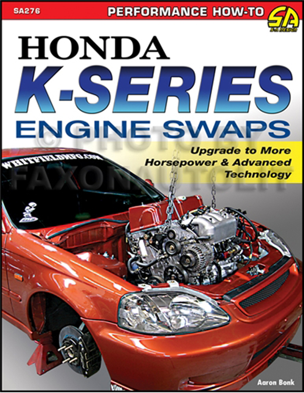Honda K-Series Engine Swaps: How to Swap 2002-2013 Engines into 1988-2005 Cars