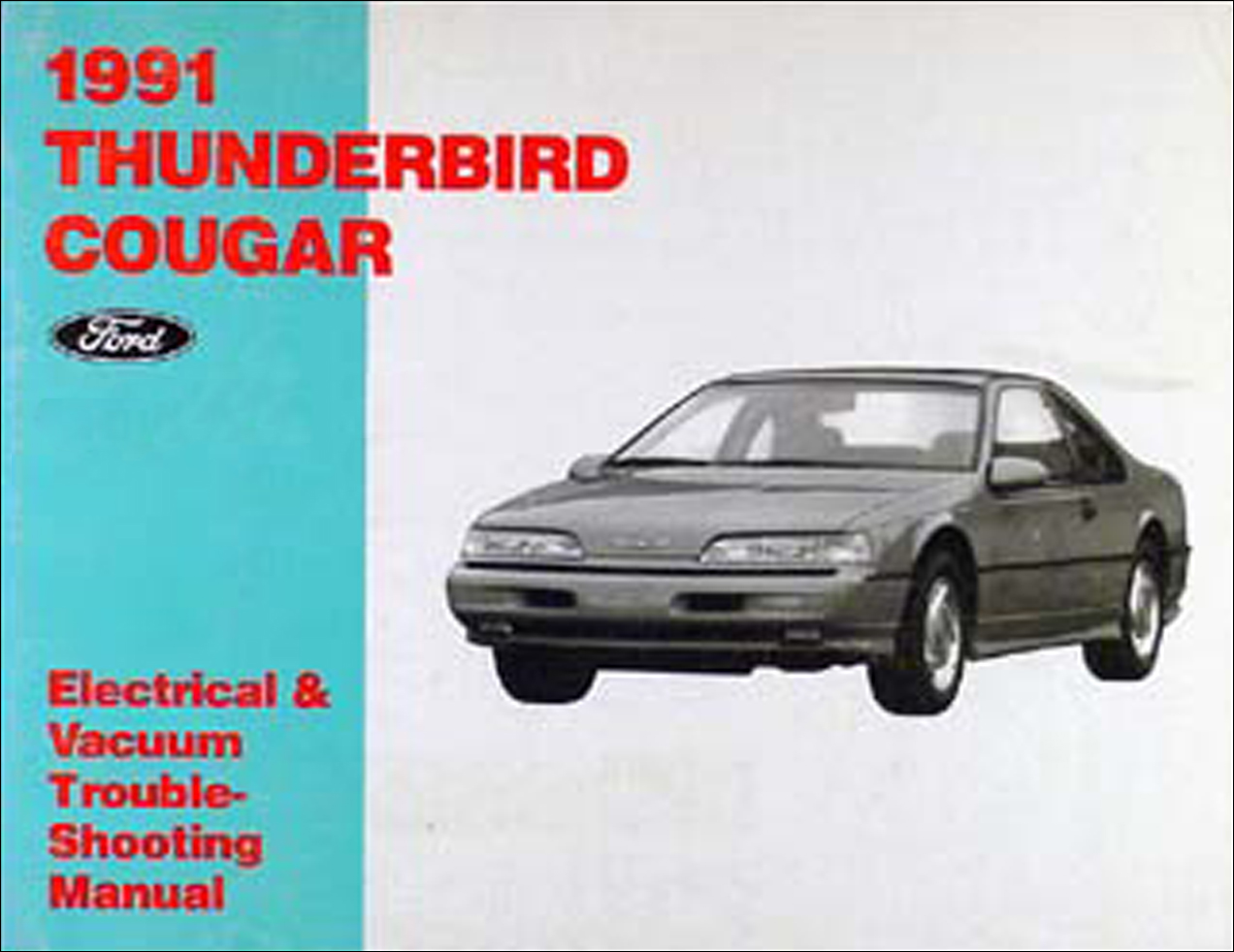 1991 Ford Thunderbird Mercury Cougar Electrical Troubleshooting Manual