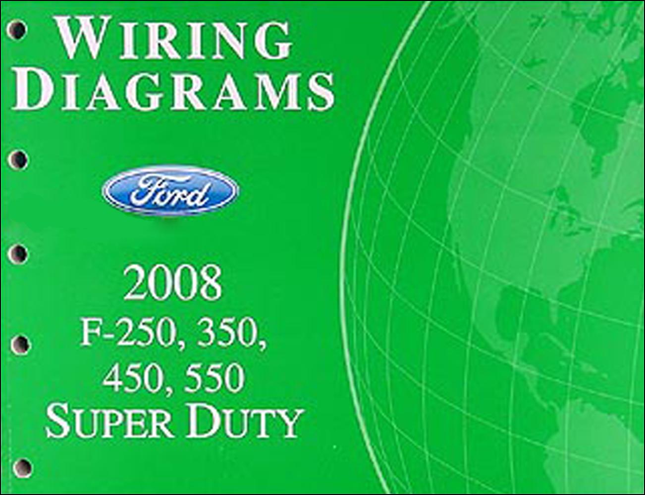 2008 Ford F-250 thru 550 Super Duty Wiring Diagram Manual ...