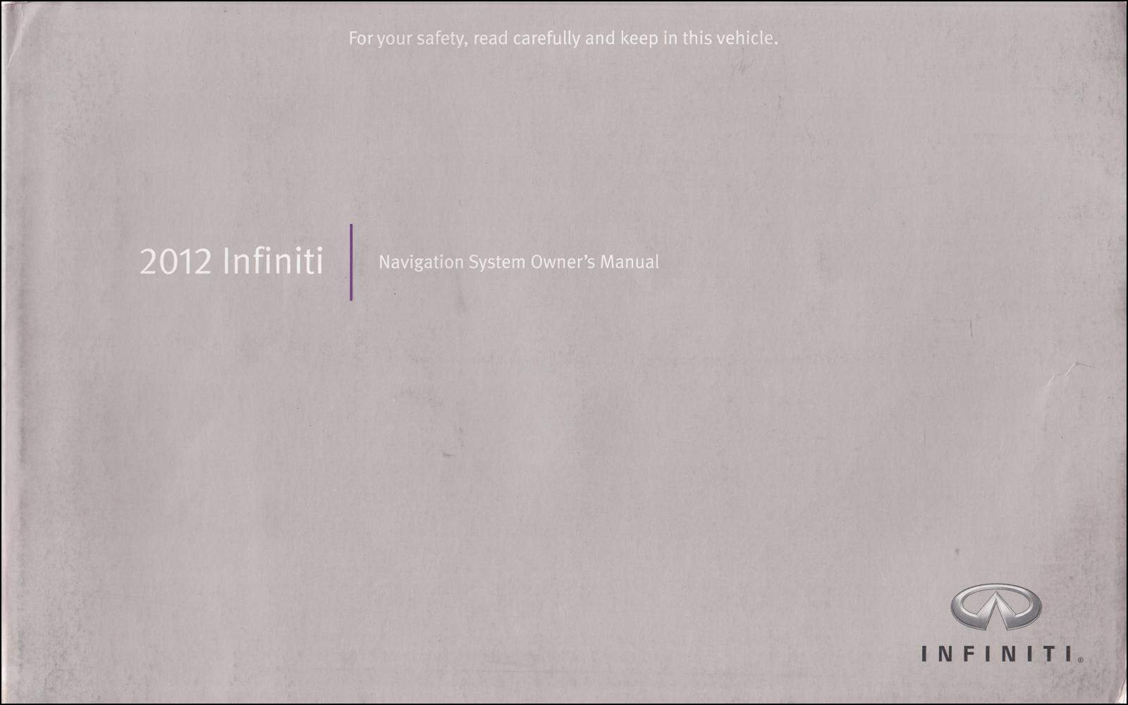2012 Infiniti Navigation System Owner's Manual Original