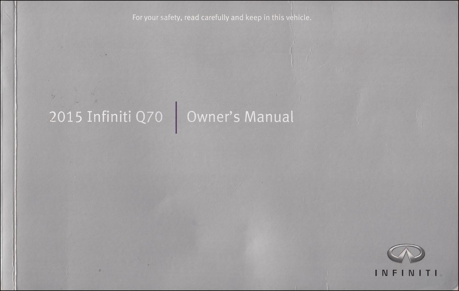 2015 Infiniti Q70 Owner's Manual Original