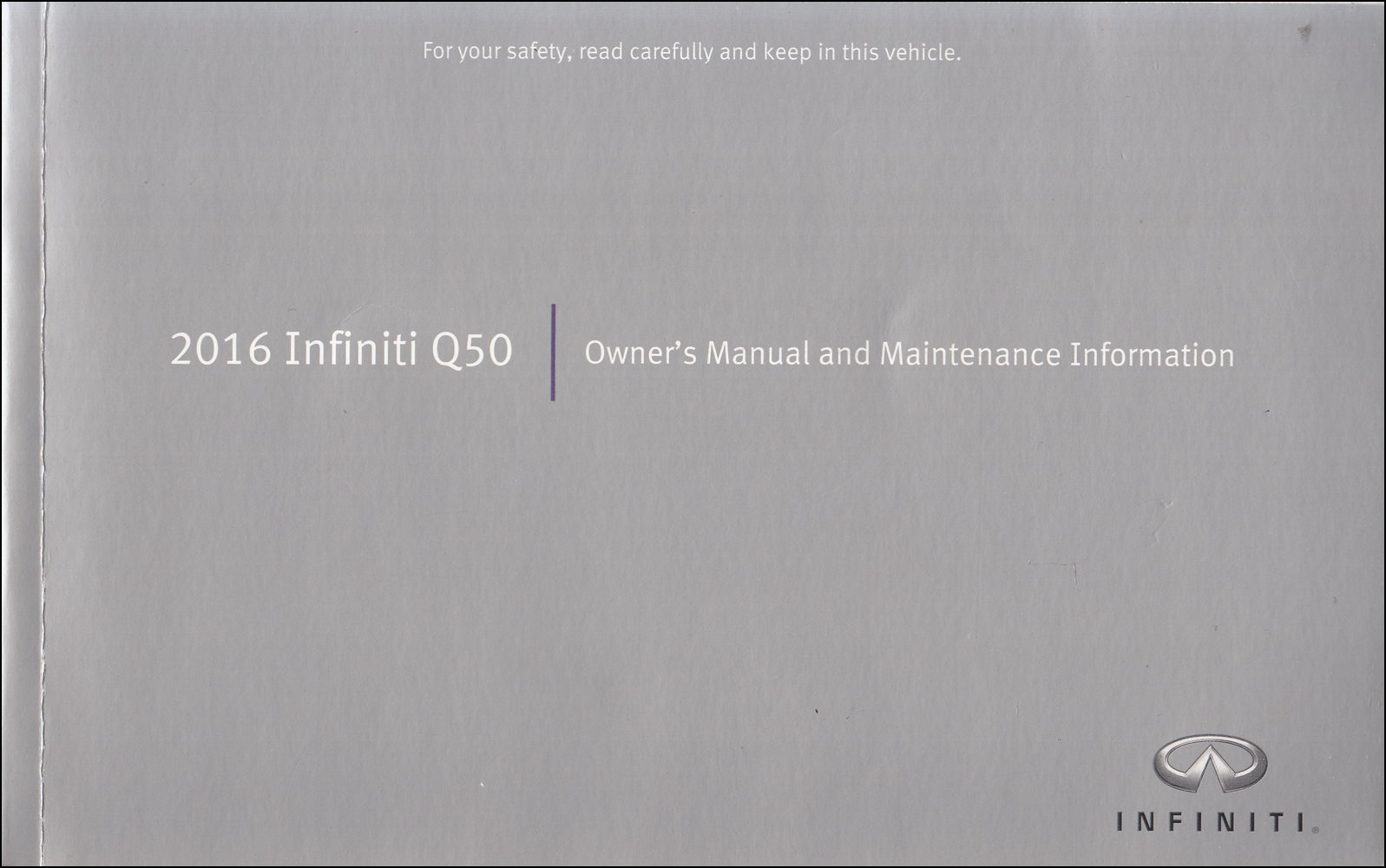 2016 Infiniti Q50 Owner's Manual Original